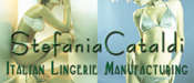 Women and men lingerie manufacturing industry ... Stefania Cataldi Collection, lingerie and swimwear made in Italy,... We are looking for a Worldwide Distributors