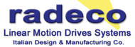 Automation Solution and Systems by Radeco Engineering to support the global industry, Packaging systems, linear motion drives systems, ... we are looking for distributors