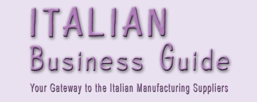 Italian Business Guide, is a list of Italian Manufacturing Suppliers with international export Background to supply Italian products direct from Italy